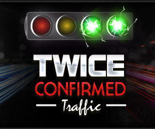 twice confirmed traffic